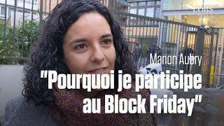 Block Friday : 3 raisons d'y participer par l'eurodéputée LFI Manon Aubry