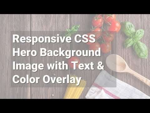 Responsive CSS Hero Background Image with Text & Color Overlay