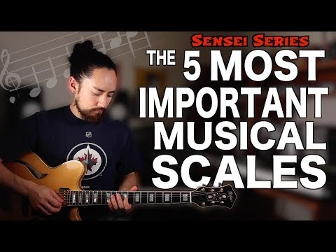 The 5 Most Important Musical Scales