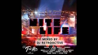 DJ RetroActive - Nite Life Riddim Mix [Troyton Music] May 2012