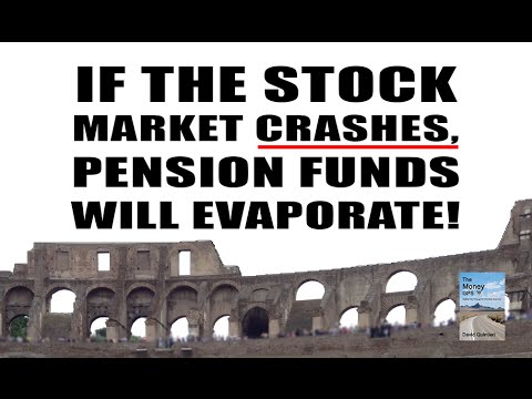 Why a Stock Market CRASH Will Cause Major Loss in Pension Funds!