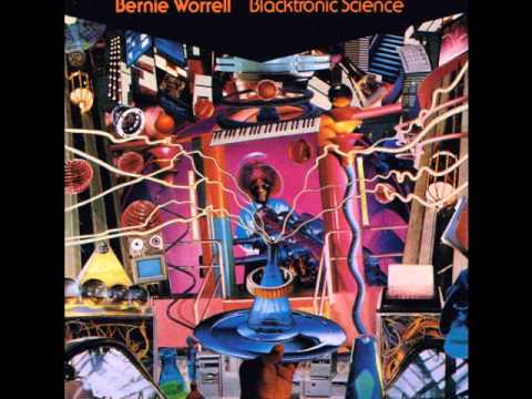 Bernie Worrell - Time Was (Events In The Elsewhere)