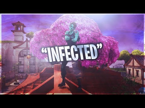 Fortnite Montage - Infected