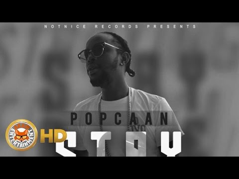Popcaan - Stay Alive - July 2016