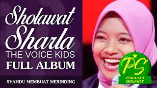 Sholawat Sharla The Voice Kids Full Album Kompilasi Shalawat Qasidah Roqqota Aina