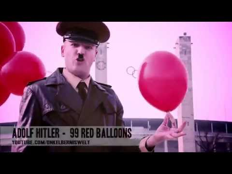 Adolf Hitlers Rockhits: 99 Red Ballons (Parodie by Onkel Bernis Welt)