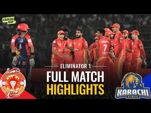 PSL 2019 Eliminator 1: Islamabad United vs Karachi Kings | Caltex Full Match Highlights
