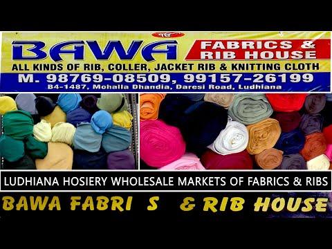 LUDHIANA HOSIERY WHOLESALE MARKETS OF FABRICS & RIBS Suppliers