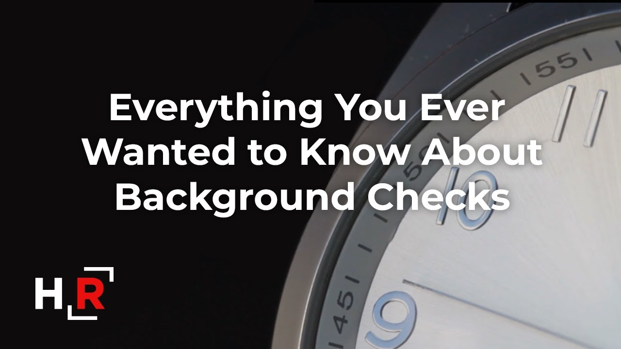 What does a background check consist of? | HireRight