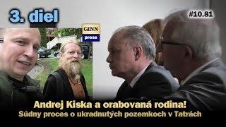 Inžinier Andrej Kiska a orabovaná rodina 3: Sudca Radačovský #10.81