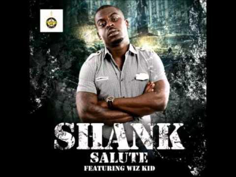 Shank - Salute Ft. Wizkid