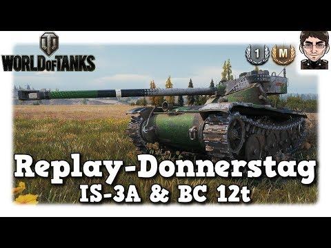 World of Tanks - IS-3A & BC-12t, Lernen & Können [deutsch | Replay]