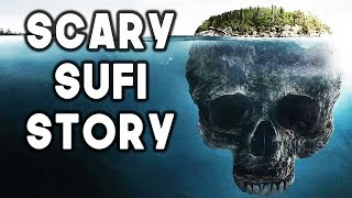[8.44 MB] Scary Islamic Sufi Story Sufi Meditation Center