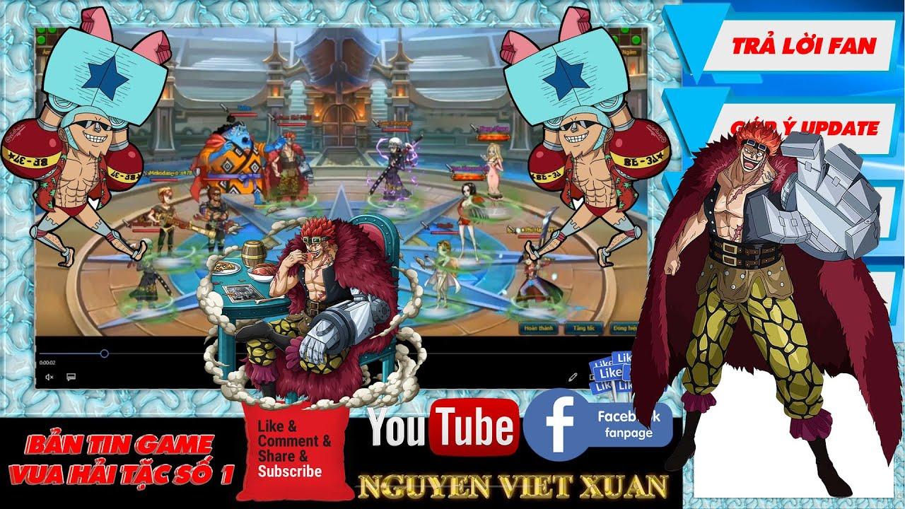 Bản tin Game Vua Hải Tặc số 1 Chuỗi hđ đợt 4 tháng 2, Kid Haki, trả lời câu hỏi   Nguyen Viet Xuan
