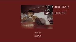 Put your head on my shoulder - Paul Anka //thaisub