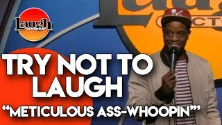 try-not-to-laugh-meticulous-ass-whoopin-laugh-factory-stand-up-comedy