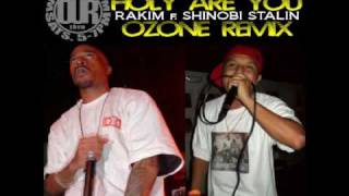 Rakim-HOLY ARE YOU Remix Feat Shinobi Stalin