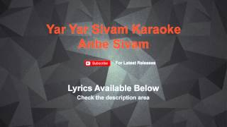 Download Yar Yar Sivam Karaoke Anbe Sivam MP3 song and Music Video