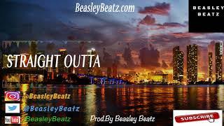 (FREE) West Coast Type Beats | West Coast Instrumentals *Straight Outta * (Prod by Beasley Beatz)