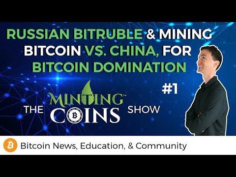 Russian BitRuble & Mining Bitcoin vs. China, for Bitcoin Domination