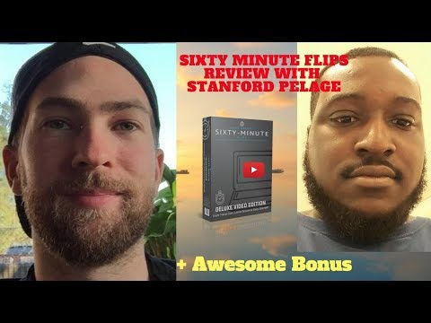60 Minute Flips Review - with Stanford Pelage!