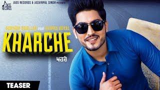 Kharche | Releasing worldwide 28 06 2019 | Gurnam Bhullar Feat Shipra Goyal | Teaser