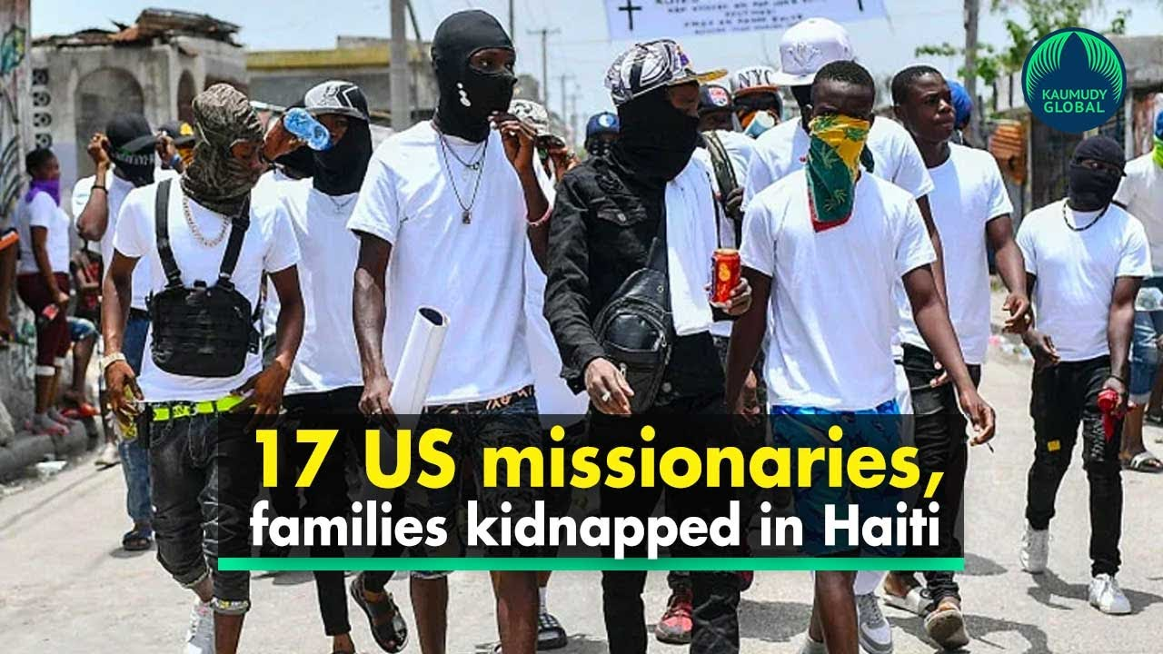 American missionaries and family members kidnapped in Haiti by ...