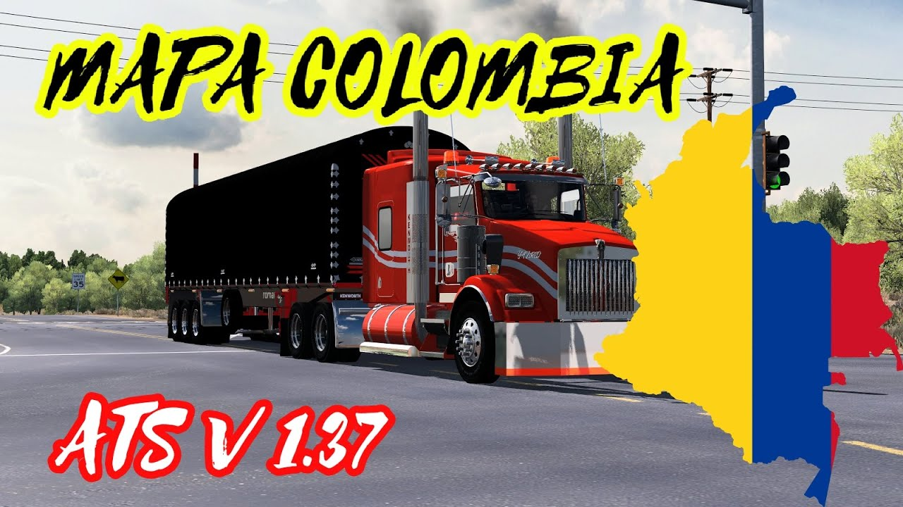 Descargar Mapa Colombia American truck simulator v 1.37|