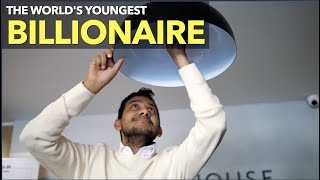 The World's Youngest Billionaire