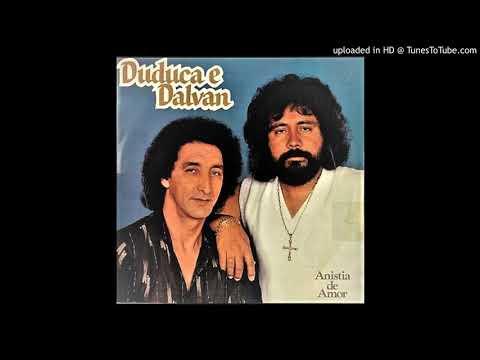Duduca & Dalvan - Amor De Caminhoneiro