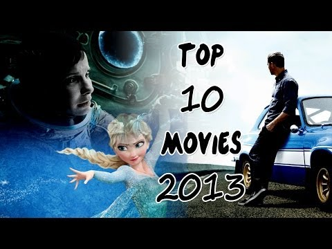 TOP 10 Best Movies of 2013 Hollywood HD