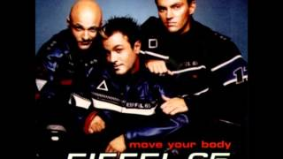 EIFFEL 65-MOVE YOUR BODY (FIRE FLOWERZ BOOTLEG MIX).