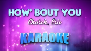 Church, Eric - How' Bout You (Karaoke version with Lyrics)