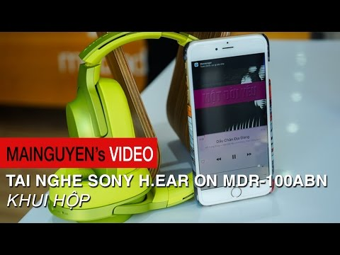 Khui hộp Sony h.ear on MDR-100ABN - Đa sắc màu, Wireless NC, Hi-Res Audio