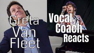 Greta Van Fleet Vocal Coach Reaction