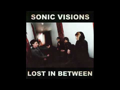 Sonic Visions - Lost In Between
