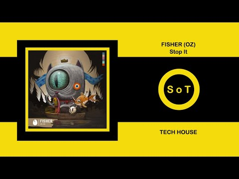 Fisher (OZ) - Stop It [DIRTYBIRD] [Tech House]