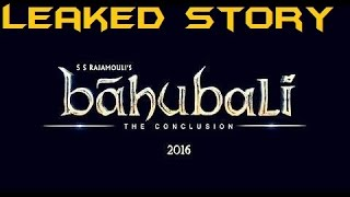 bahubali 2-the conclusion full story leaked