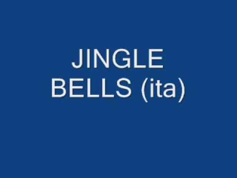 JINGLE BELLS (ita) - YouTube