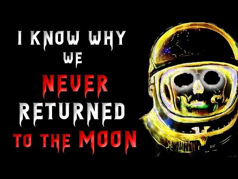 I know why we never returned to the Moon | Scary Stories | Creepypasta Stories