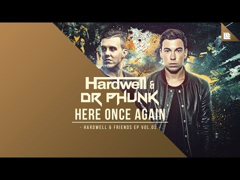 Hardwell & Dr Phunk - Here Once Again [OUT NOW!]