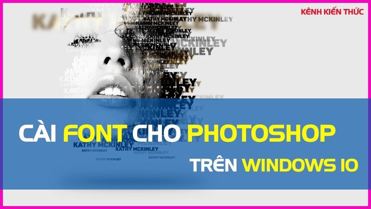 Cách cài thêm font chữ cho Photoshop