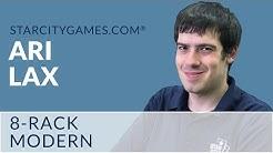 Modern: 8-Rack with Ari Lax - Round 2