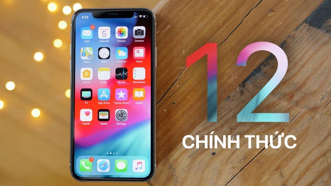 Tải về iOS 12 chính thức cho iPhone, iPad
