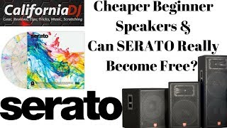 Cheaper Beginner Speaker Options & Can SERATO Really Become Free? (AMADJY! & Gear Talk)