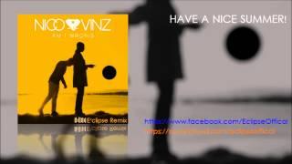 Nico & Vinz - Am I Wrong (E'clipse Remix)