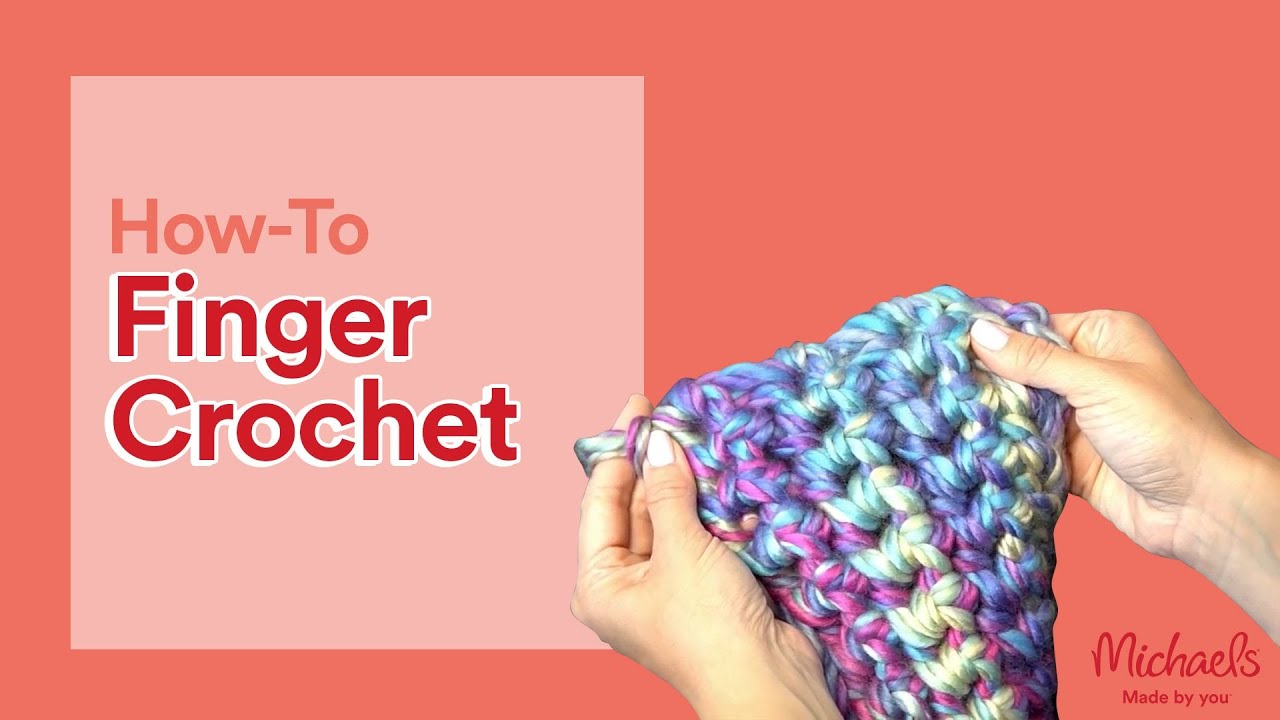 How To Finger Crochet A Scarf All Things Yarn Michaels