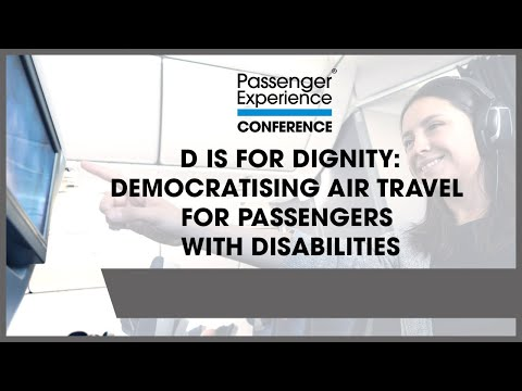 D is for Dignity: democratising air travel for passengers with disabilities