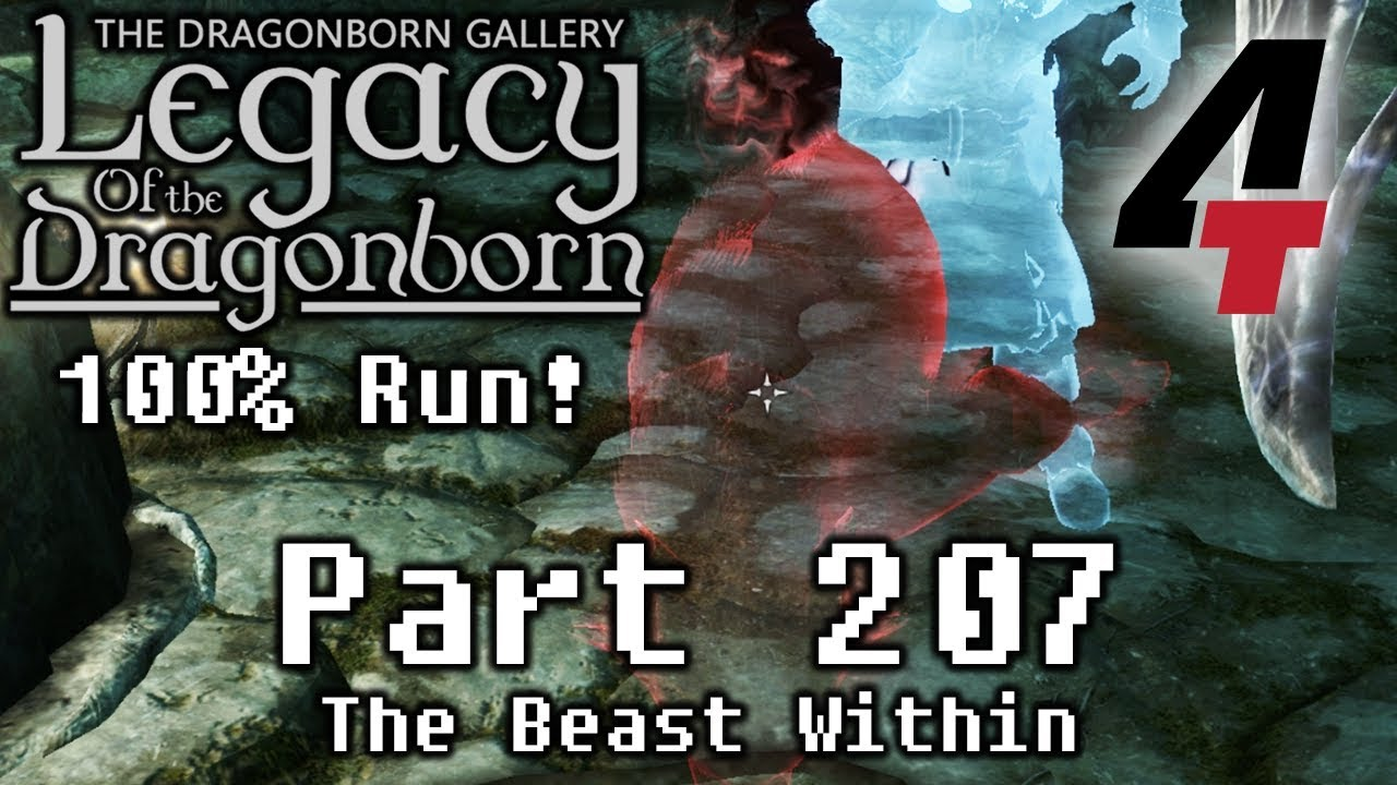 Legacy of the Dragonborn (Dragonborn Gallery) - Part 207: The Beast Within