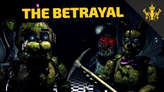 [SFM FNAF] The Betrayal